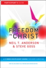 Freedom in Christ : A 13-week course for every Christian - Book