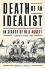 Death of an Idealist : In Search of Neil Aggett - Book