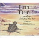 Little Turtle and the Song of the Sea - Book