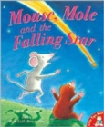 Mouse, Mole and the Falling Star - Book
