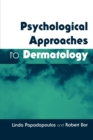 Psychological Approaches to Dermatology - Book