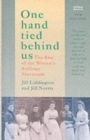 One Hand Tied Behind Us : Rise of the Women's Suffrage Movement - Book
