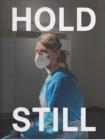Hold Still : A Portrait of our Nation in 2020 - Book