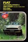 Fiat 124 Coupe/Spider and 2000 Spider 1971-84 Owner's Workshop Manual - Book