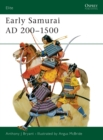 Early Samurai, 200-1500 - Book