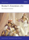 Rome's Enemies : Desert Frontier No.5 - Book