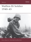 The Waffen-SS Soldier, 1940-45 - Book