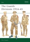 Guards Divisions, 1914-45 - Book