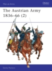 The Austrian Army, 1836-66 : Cavalry v. 2 - Book