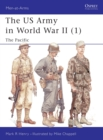 US Army of World War 2 : Pacific v. 1 - Book