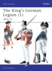 The King's German Legion : 1803-12 v. 1 - Book
