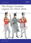 The King's German Legion : 1812-16 v. 2 - Book