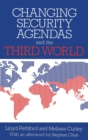 Changing Security Agendas and the Third World - Book