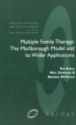 Multiple Family Therapy : The Marlborough Model and Its Wider Applications - Book