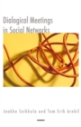 Dialogical Meetings in Social Networks - Book