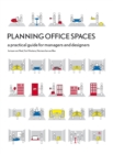 Planning Office Spaces : A Practical Guide for Managers and Designers - Book