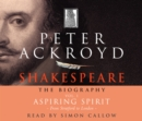 Shakespeare - The Biography: Vol I : Aspiring Spirit - Book