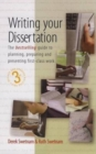 Writing Your Dissertation, 3rd Edition : The Bestselling Guide to Planning, Preparing and Presenting First-Class Work - Book
