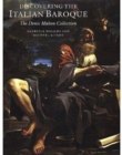 Discovering the Italian Baroque : The Denis Mahon Collection - Book