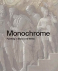 Monochrome : Painting in Black and White - Book