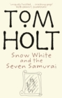 Snow White And The Seven Samurai - Book