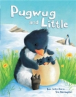 Pugwug and Little - Book