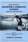 RAF Fighter Command Losses of the Second World War : Operational Losses Aircraft and Crews 1939-1941 v. 1 - Book