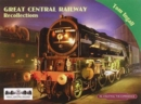 Great Central Railway Recollections - Book