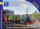 The Bure Valley Railway Recollections - Book