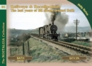 Railways & Recollections : The Last Years of Steam Around Bath - Book