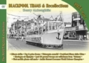 Blackpool Trams & Recollections 1972 : Part 1 - Book