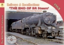 Railways & Recollections  1968 : The End of BR Steam - Book