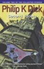Second Variety : Volume Two Of The Collected Stories - Book