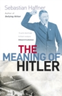 The Meaning Of Hitler - Book