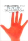 Overcoming the Barriers to Higher Education - Book