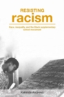 Resisting Racism : Race, inequality, and the Black supplementary school movement - Book