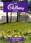 The Cadbury Story : A Short History - Book