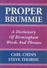 Proper Brummie : A Dictionary of Birmingham Words and Phrases - Book