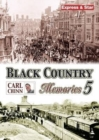 Black Country Memories : v. 5 - Book