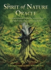 The Spirit of Nature Oracle : Ancient Wisdom from the Green Man and the Celtic Ogam Tree Alphabet - Book