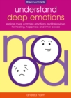 The Mood Cards - Understand Deep Emotions : Explore More Complex Emotions and Behaviours for Healing, Happiness and Inner Peace - Book