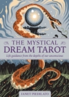 The Mystical Dream Tarot : Life Guidance from the Depths of Our Unconscious - Book
