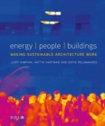 Energy / People / Buildings : Making sustainable architecture work - Book