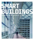Smart Buildings : Technology and the Design of the Built Environment - Book