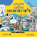 Colour and Create Architecture : Georgie finds a new home - Book