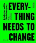 Design Studio Vol. 1: Everything Needs to Change : Architecture and the Climate Emergency - Book