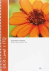 OCR Level 3 ITQ - Unit 60 - Presentation Software Using Microsoft PowerPoint 2007 - Book