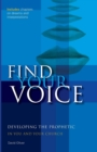 Find your Voice : Developing the Prophetic in you and your Church - Book