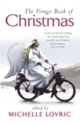 The Virago Book Of Christmas - Book