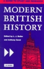 Modern British History : A Guide to Study and Research - Book